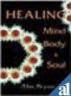 img - for Healing Mind, Body & Soul by Alan Bryson (2011-04-21) book / textbook / text book