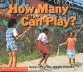 How Many Can Play, Susan Canizares, 0439046009