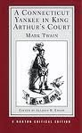 A Connecticut Yankee in King Arthur's Court (Norton Critical Editions) Publisher: W. W. Norton & Company