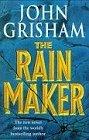 The Rainmaker by John Grisham (1995-06-01)