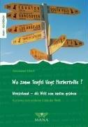 Wo zum Teufel liegt Herbertville?: Neuseeland - die Welt von unten gesehen