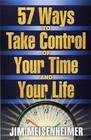 img - for 57 Ways to Take Control of Your Time and Your Life book / textbook / text book