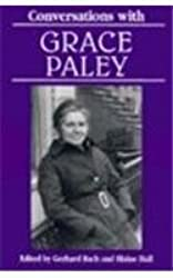 Conversations with Grace Paley (Literary Conversations Series)