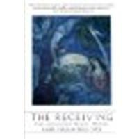 The Receiving: Reclaiming Jewish Women's Wisdom by Firestone, Tirzah [HarperOne, 2004] (Paperback) [Paperback] (Cover Firestone)