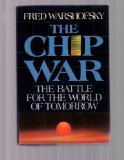 Chip War: The Battle for the World of Tomorrow