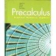 Precalculus: Graphical, Numerical, Algebraic