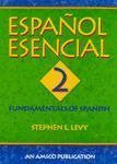 Espanol Esencial: Book 2 Workbook Edition by Stephen L. Levy published by Amsco School Pubns Inc (2003)