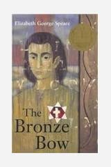 The Bronze Bow by Elizabeth George Speare (1997-09-01) Hardcover