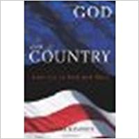 God and Country: America in Red and Blue by Kennedy, Sheila [Baylor University Press, 2007]