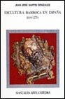 img - for Escultura Barroca en Espana, 1600-1770/ Baroque Sculptures in Spain, 1600-1770 (Manuales arte Ca tedra) (Spanish Edition) book / textbook / text book