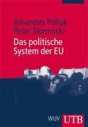 Das politische System der EU (Uni-Taschenbücher M)