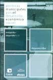 img - for Politicas Municipales Para El Desarrollo Economico Social book / textbook / text book