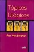 Tópicos Utópicos