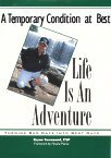 Life Is an Adventure, Bryan Townsend, 0966184815