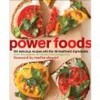 {POWER FOODS} BY The Editors of Whole Living Magazine (Author)Power Foods: 150 Delicious Recipes with the 38 Healthiest Ingredients(Paperback) - Paperback (Dec. 28, 2010) by The Editors of Whole Living Magazine
