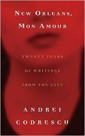 New Orleans, Mon Amour Publisher: Algonquin Books [Deckle Edge]