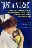 Just a Nurse, Janet Kraegel and Mary Kachoyeanos, 0525247602