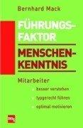 Führungsfaktor Menschenkenntnis Gebundenes Buch – 2000 Bernhard Mack MI 3478385504 Wirtschaft / Management
