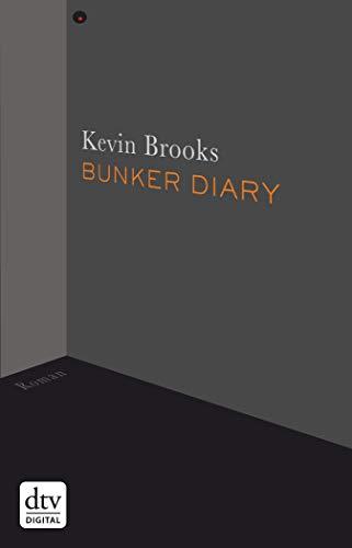 (Bunker Diary: Roman (German Edition))