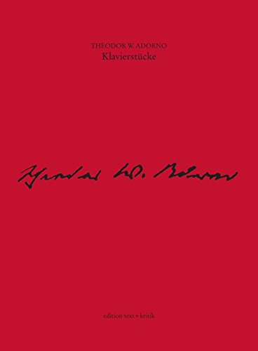Theodor W. Adorno. Klavierstücke Gebundenes Buch – 1. Januar 2001 María Luisa López-Vito edition text + kritik 3883776890 Musikalien
