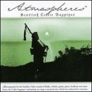 Atmospheres: Scottish Celtic Bagpipes by Various ()