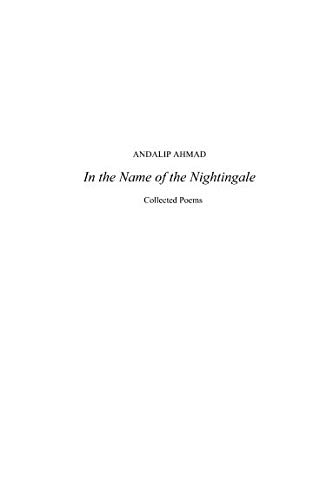 In the Name of the Nightingale: Collected Poems