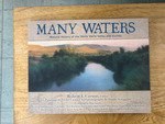 Many Waters - Many Waters - Natural History of the Walla Walla Valley and Vicinity