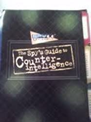 The Spy's Guide to Counterintelligence