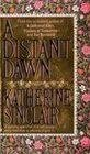A Distant Dawn, Katherine Sinclair, 0425129756
