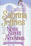 book cover of Never Seduce a Scoundrel