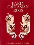 img - for Early Caucasian Rugs book / textbook / text book