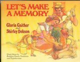 Let's Make a Memory, Gloria Gaither and Shirley Dobson, 0849929660