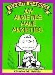 My Anxieties Have Anxieties, Charles M. Schulz, 0030214017