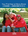 Your First Year at Stony Brook : The Beginning of an Incredible Journey 2009-2010, Stony Brook University, 0757583490