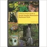 Book Natural History Guide to Great Smoky Mountains National Park (08) by Linzey, Donald W [Paperback (2008)]