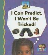 I Can Predict, I Wont Be Tricked! (Science Made Simple - 24 Titles) ebook