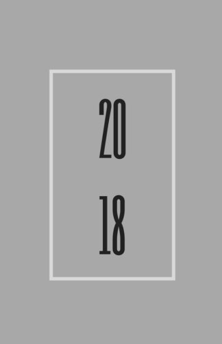 Read Online 2018: Light Grey, Lined Journal & Notebook for the New Year, Small (Elite Journal) PDF