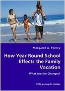 How Year Round School Effects the Family Vacation