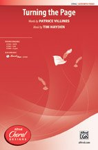Turning the Page - Words by Patrice Villines, music by Tim Hayden - Choral Octavo - SATB