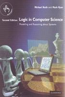 Logic in Computer Science : Modelling and Reasoning about Systems pdf epub