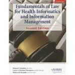 Fundamentals of Law for Health Informatics and Information Management, Brodnik, Melanie and Rinehart-Thompson, Laurie, 1584260734