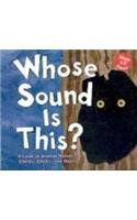 Whose Sound Is This?: A Look at Animal Noises - Chirps, Clicks, and Hoots (Whose Is It?) pdf