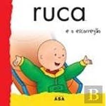 Ruca e o Escorregão (Portuguese Edition)