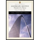 American Destiny, Volume 2 - Narrative of a Nation Since 1865 / Text Only (03) by Carnes, Mark C - Garraty, John A [Paperback (2002)]