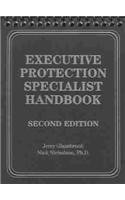 Executive Protection Specialist Handbook