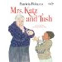 Mrs. Katz and Tush by Polacco, Patricia [Doubleday Books for Young Readers, 2009] Hardcover (Mrs Katz And Tush)