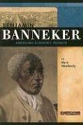 Download Benjamin Banneker: American Scientific Pioneer (Signature Lives: Revolutionary War Era) pdf
