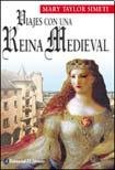 Download Viajes con una reina medieval / Travels with a Medieval Queen (Spanish Edition) PDF