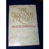 The Precious Present, Spencer Johnson, 0385192193