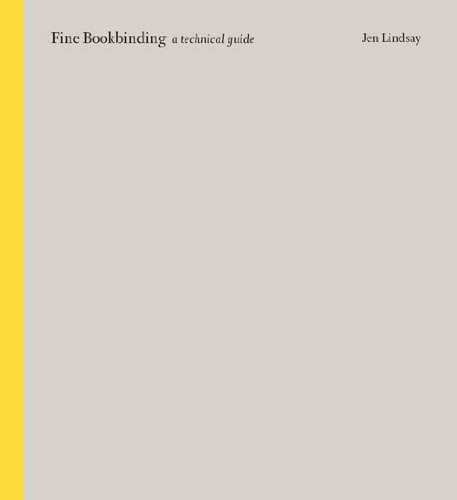 Fine Bookbinding: A Technical Guide